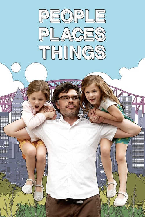 [NETFLIX] People Places Things (2015)