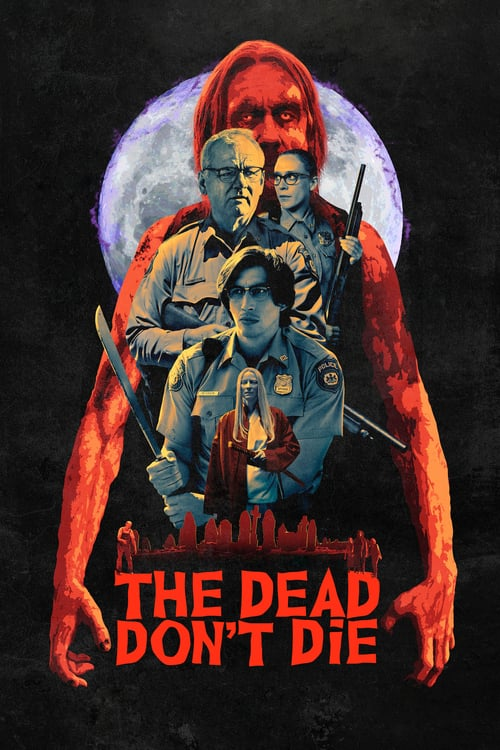 The Dead Don t Die (2019)