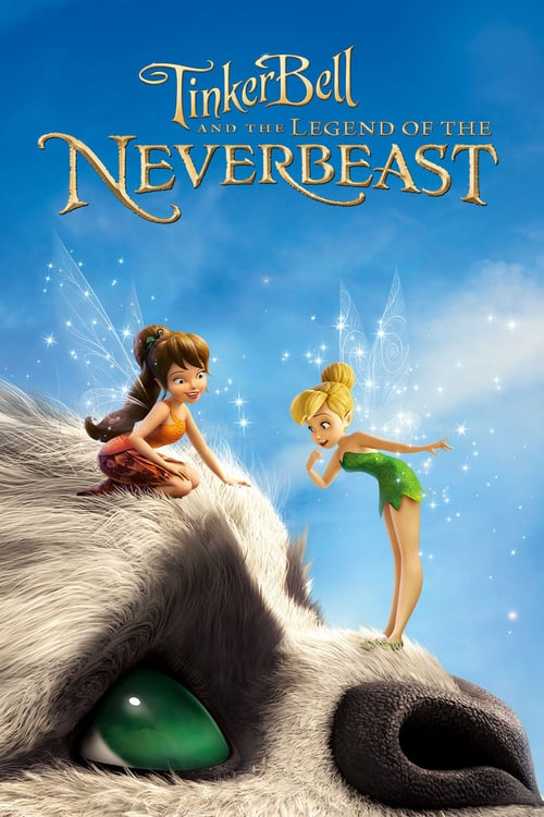 Tinker Bell 6 and the Legend of the Neverbeast (2015)